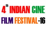 Call For Entry: 4th Indian Cine Film Festival-2016